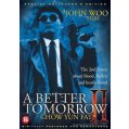 Better tomorrow 2 DVD